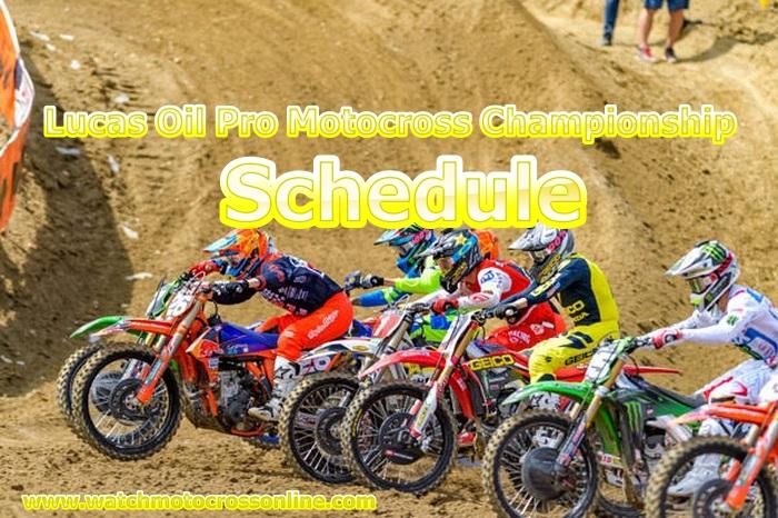 lucas-oil-pro-motocross-championship-schedule