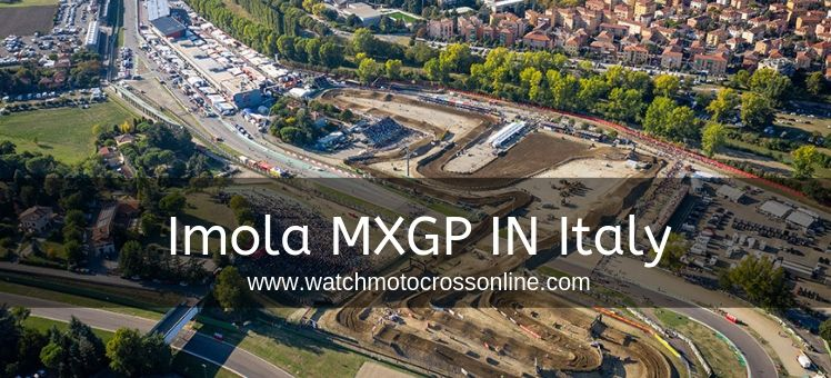 Imola Motocross Grand Prix Live Stream