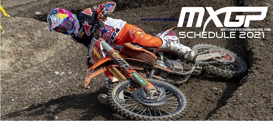 MXGP Championship Schedule 2021 Live Stream