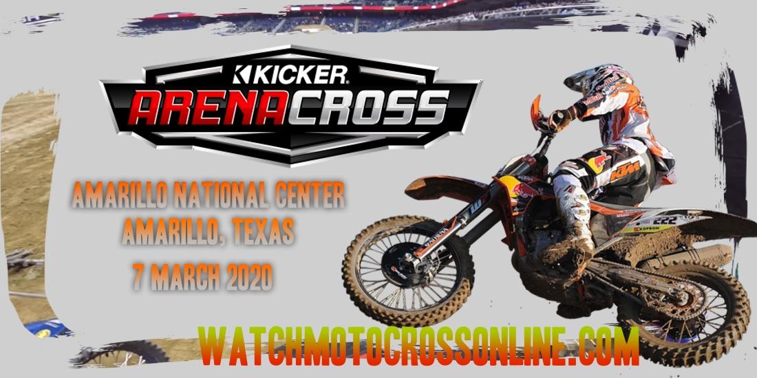 Kicker Arenacross Amarillo National Center 2020 Live Stream