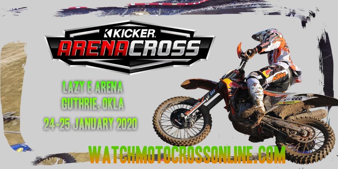 Kicker Arenacross Lazy E Arena 2020 Live Stream