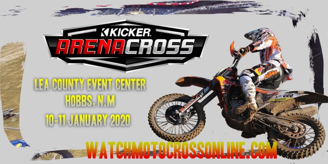 Kicker Arenacross Lea County 2020 Live Stream