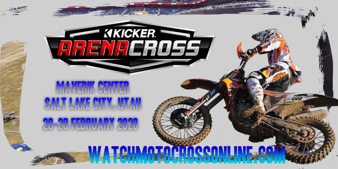 Kicker Arenacross Maverik Center 2020 Live Stream