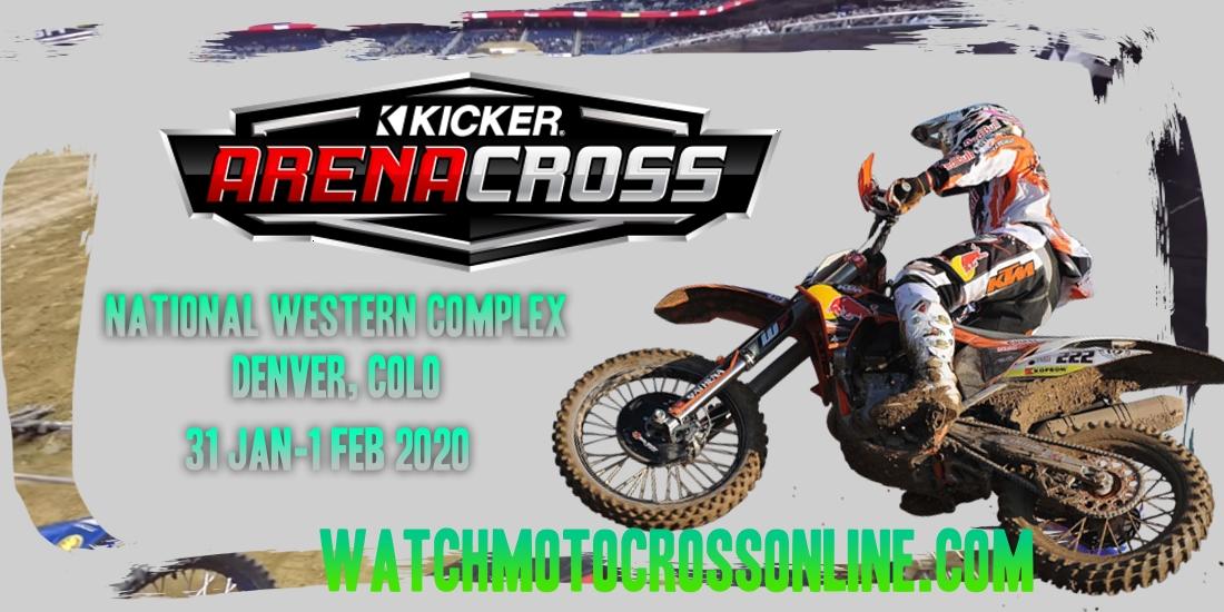 Kicker Arenacross National Western Complex 2020 Live Stream