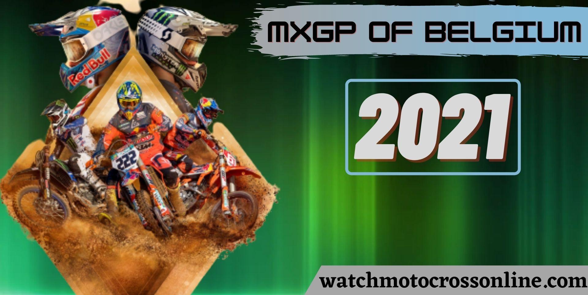 MXGP Of Flanders Live Stream 2021