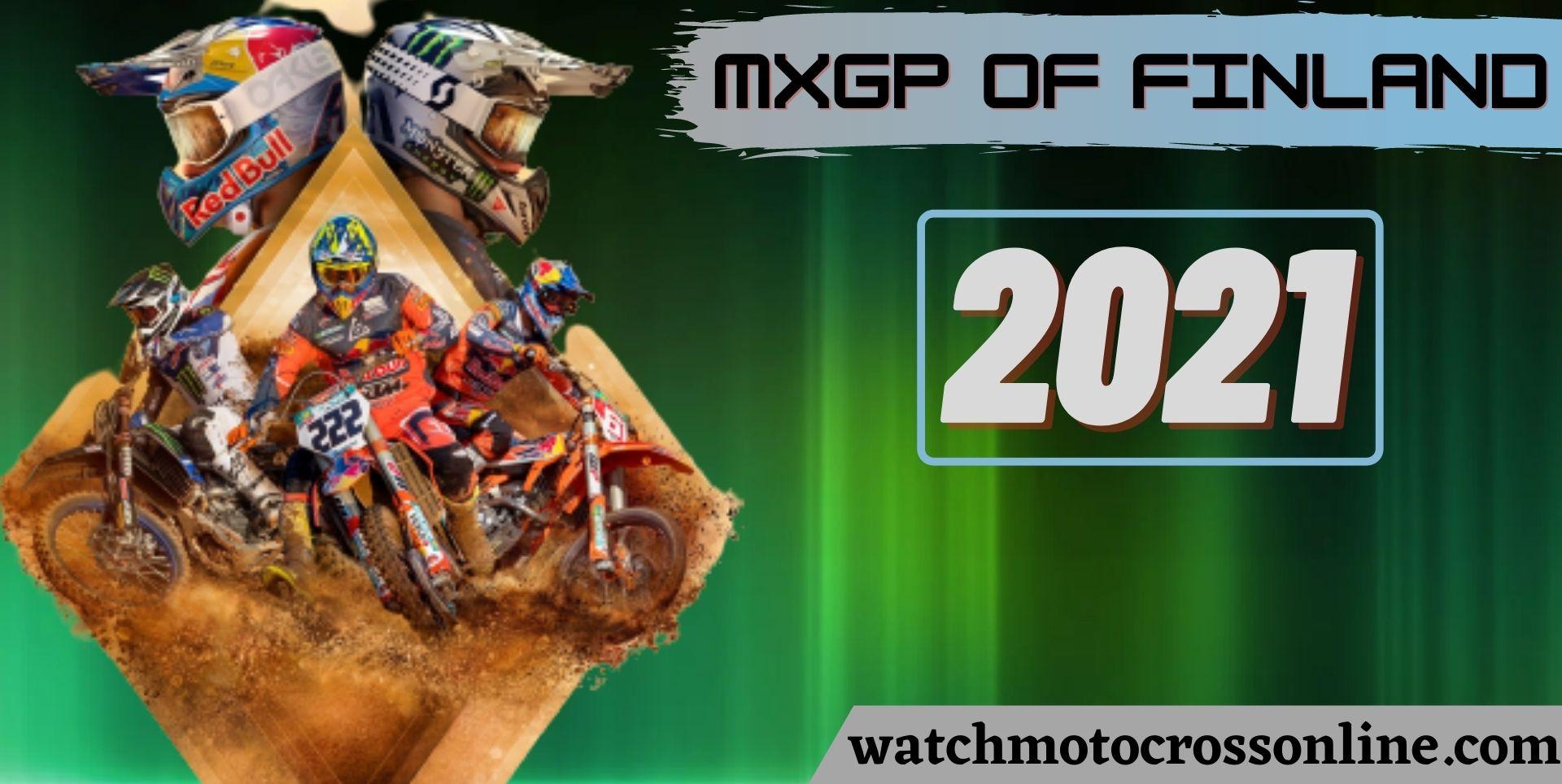 MXGP Of Finland Live Stream 2021