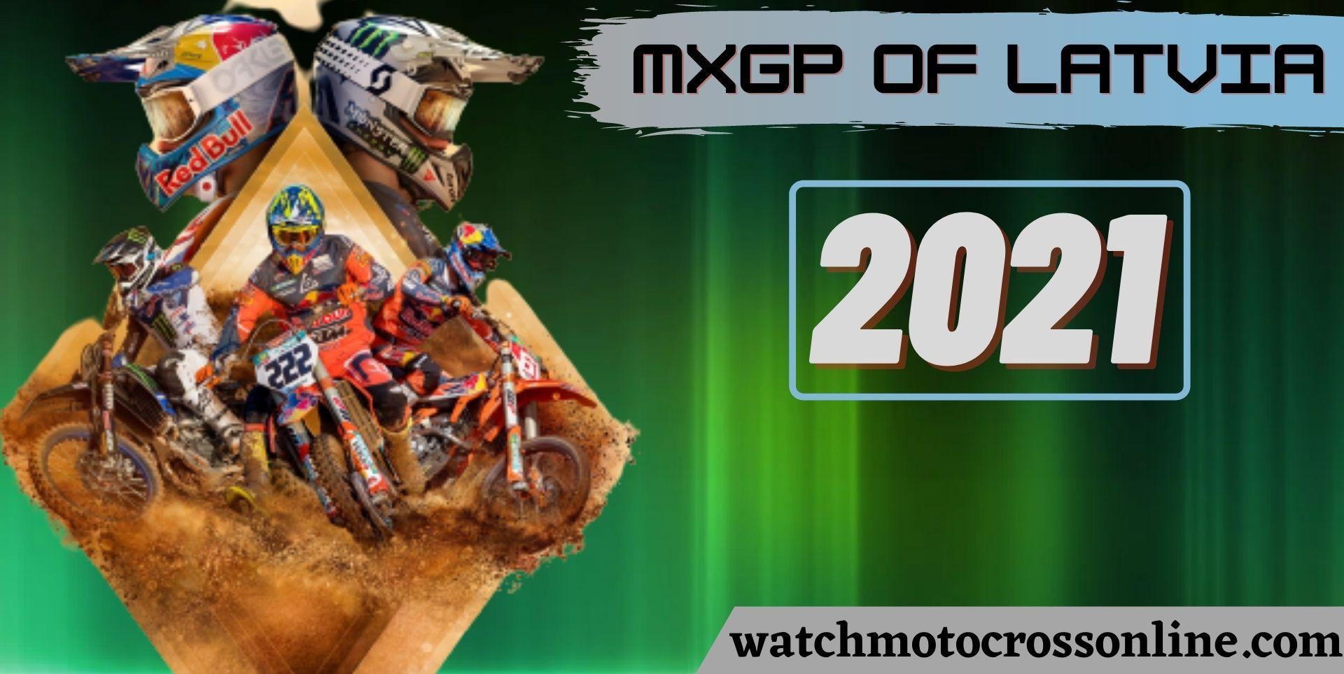 MXGP Of Latvia Live Stream 2021
