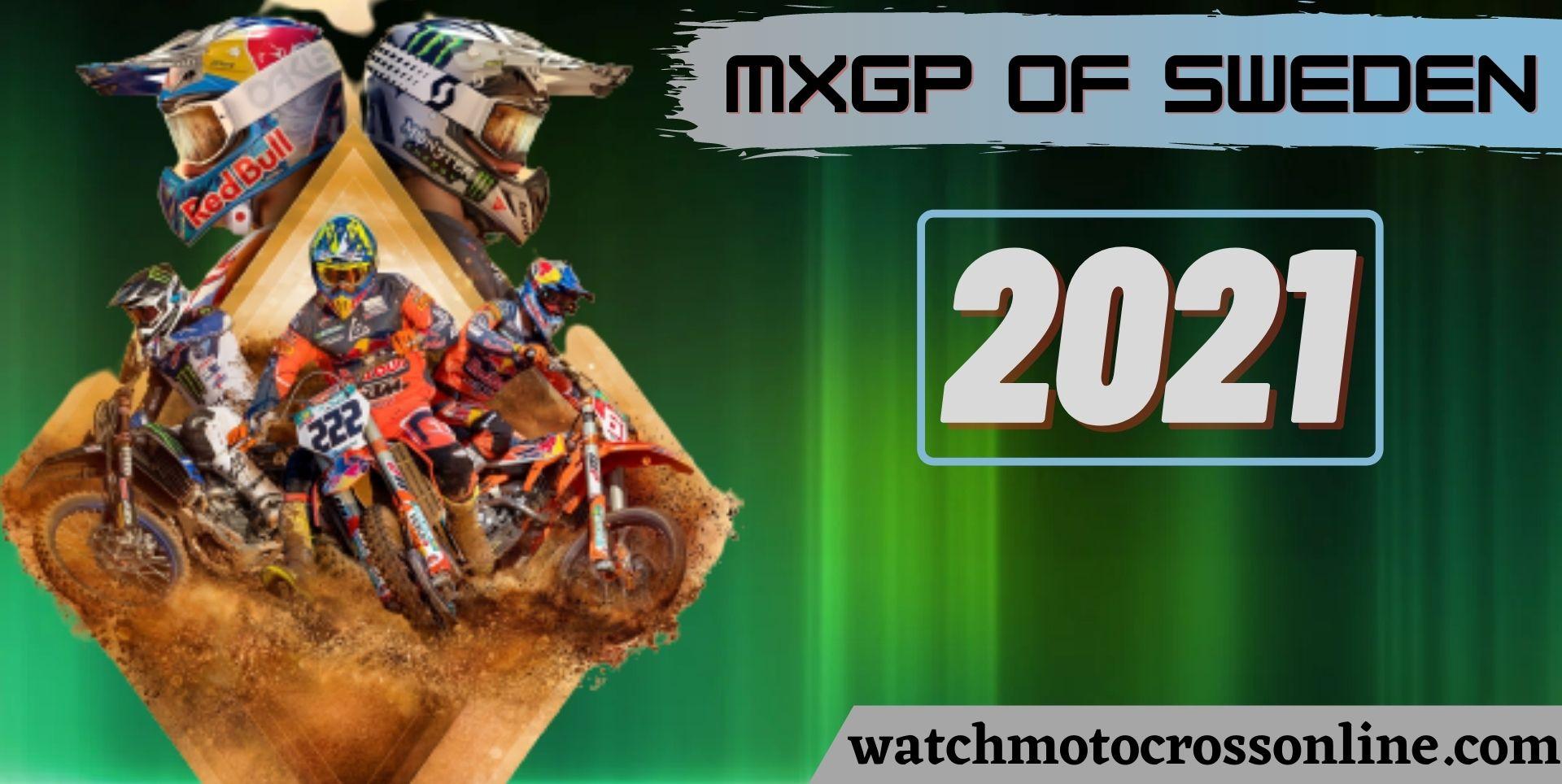 MXGP Of Sweden Live Stream 2021
