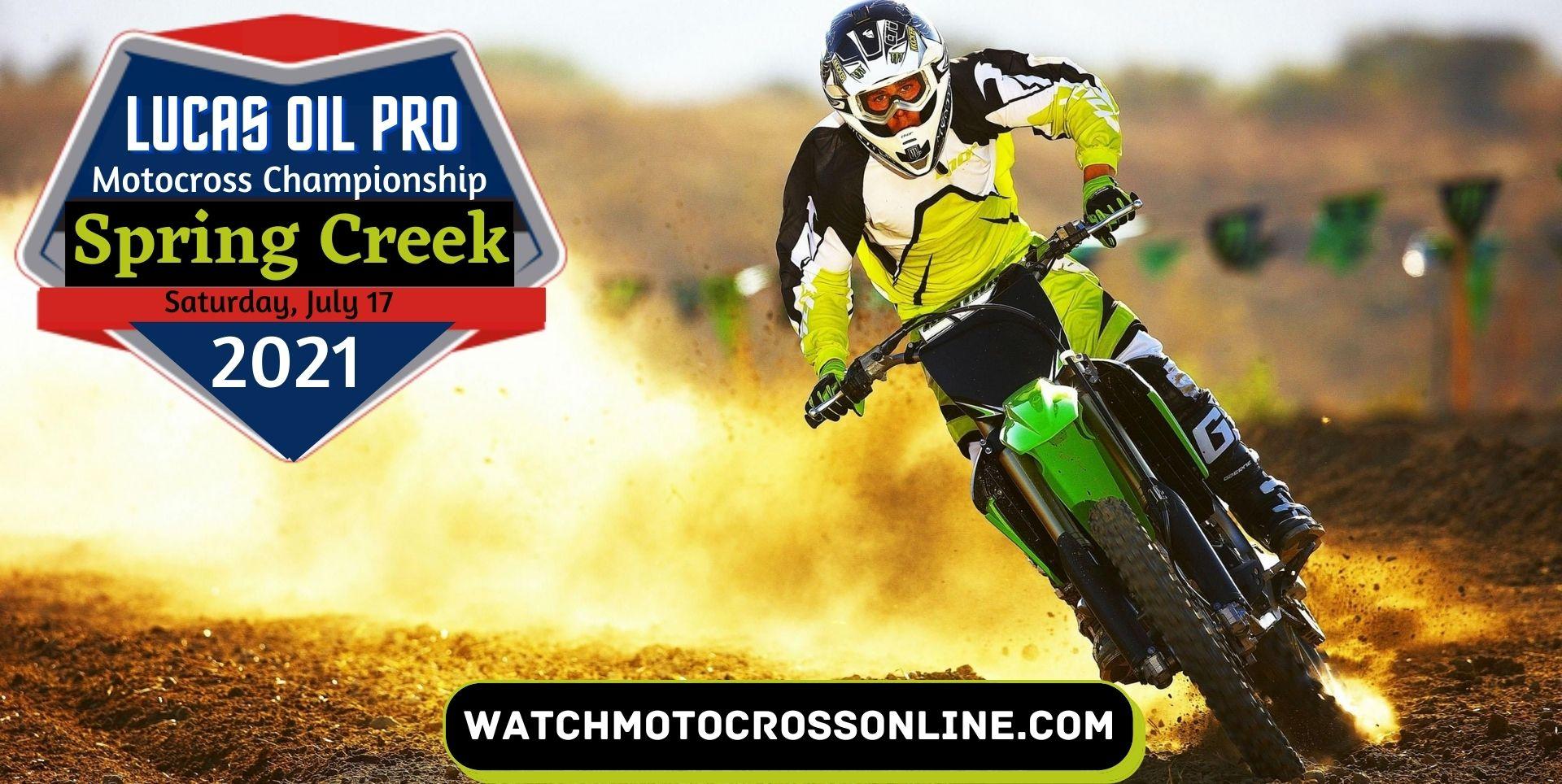 Spring Creek Motocross Live Stream 2021