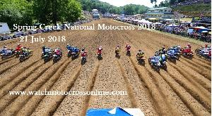 2018 Spring Creek National Motocross Live